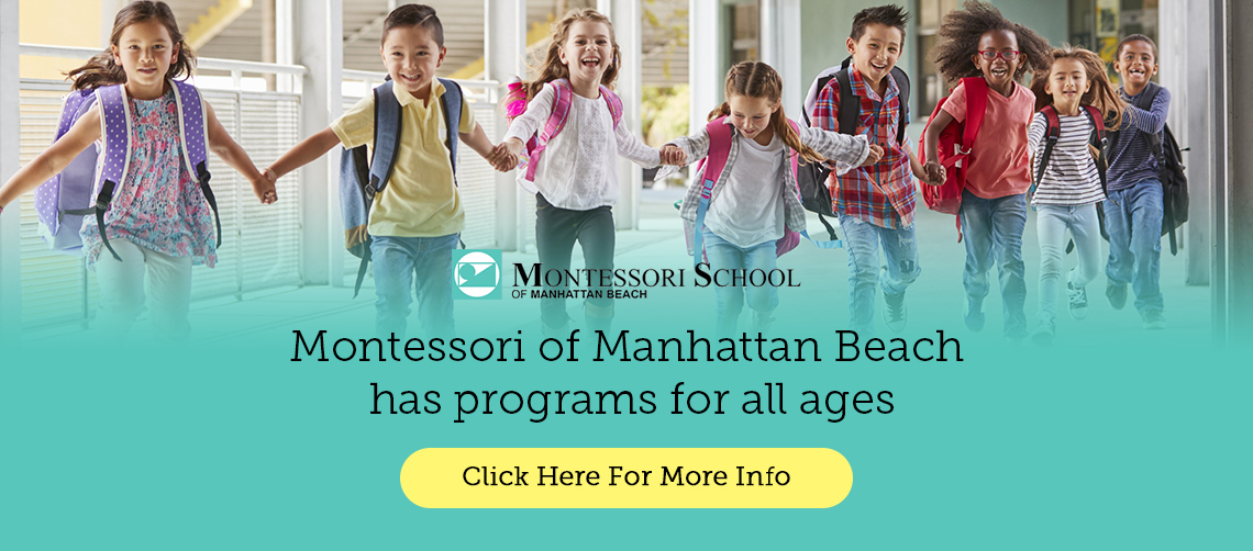 Montessori School of Manhattan Beach has Programs for all ages