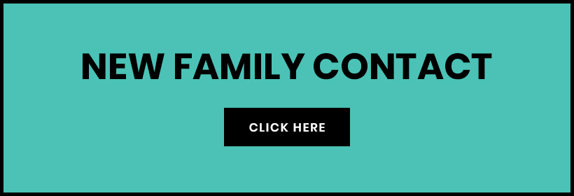 NEW FAMILY CONTACT